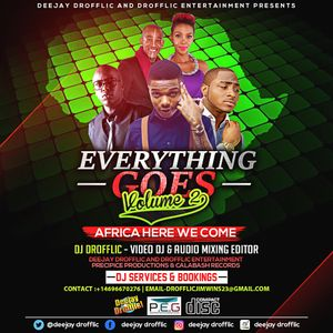 Deejay Drofflic - Everything Goes Volume 2 [Africa Here We Come Edition]