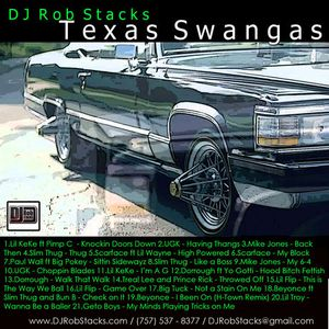 DJ Rob Stacks - Texas Swangas