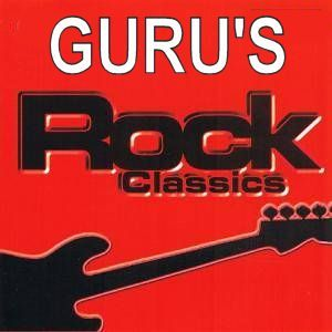 Guru's Rock Classics - Part One