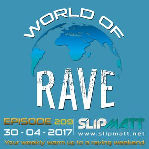 Slipmatt - World Of Rave #209