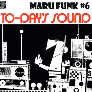 Maru Funk #6 To-Day's Sound