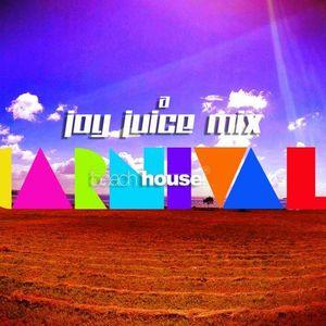 Beach house carnival - Dj Joy Juice