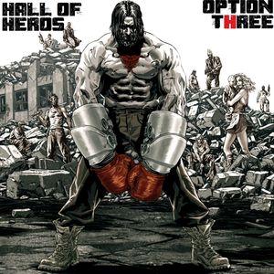 "Hall of Heros ""Option Three"""