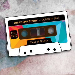 The Cosmicphunk - October 2015 [COSP010] Cloud Of Silence podcast