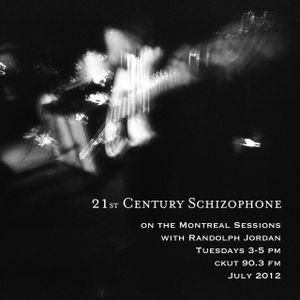 21st Century Schizophone (004) - 2012.07.24