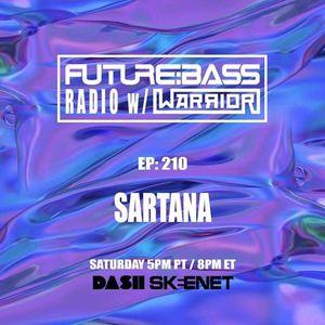 Dj Sartana - Future Bass Radio Guestmix