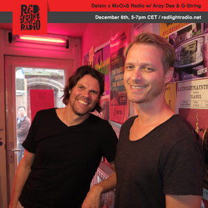 Delsin x M>O>S Radio w/ Aroy Dee & G-String @ Red Light Radio 12-06-2019
