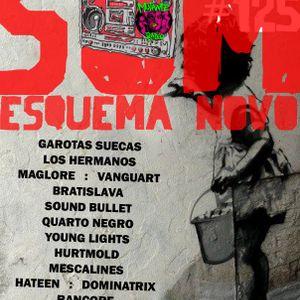 Som Esquema Novo - Programa #125