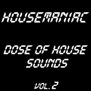 Housemaniac- Dose of house music vol.2