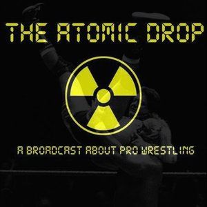The Atomic Drop - 25th March 2016
