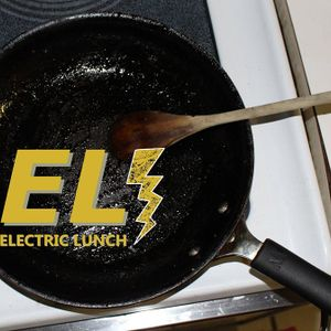 Electric Lunch set 9/10/15