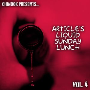 Article's Liquid Sunday Lunch Vol. 4 - Chinook