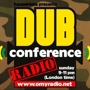 Dub Conference - Radio #56 (2015/11/22) with Ivan Dubious (Berlin)