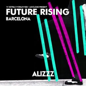 Alizzz at FUTURE RISING Barcelona