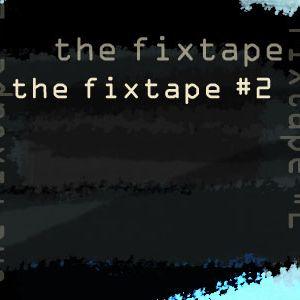 Thefixtape #2