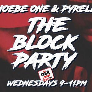 #TheBlockParty: @PhoebeOneMusic @Pyrelli 18.01.2017 9-11pm
