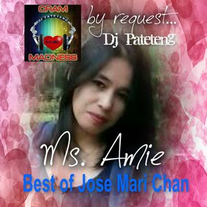 by request...Ms. Amie (Best of Jose Marie Chan)