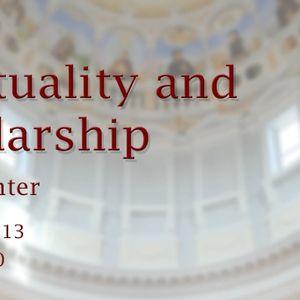 Spirituality and Scholarship
