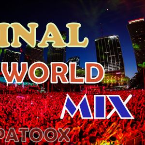 ♪ Final World 12.12.12 mix ♪