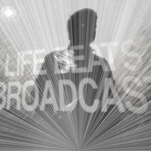 Life Beats Broadcast Transmission 08