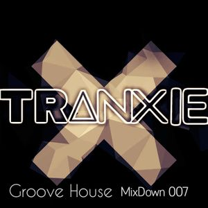Tranxie's Groove House MixDown