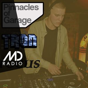 Pinnacles Of Garage with TRON & Focus (March '19)