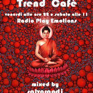 Trend Cafè - salvoraodj - PRGM del 10/01/14 - RADIO PLAY EMOTIONS