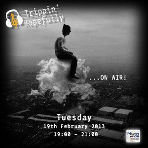 Trippin' Hopefully on NOVA fm 106 - 19 February 2013