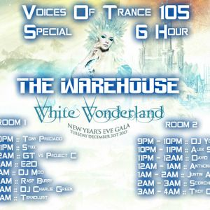 GT vs Project C and Friends - Voices Of Trance 105 (January 2014) 3rd Hour