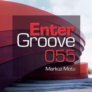Markuz Motu - Enter Groove Episode 055 (August 17 2014)
