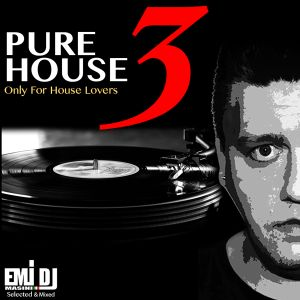 Emi DJ - Pure House 3