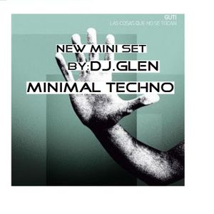 Minimal Techno DJ Set By: Glenn Laroux