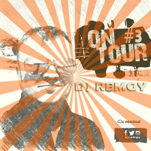 DJ Remgy - On Tour 2015 #3