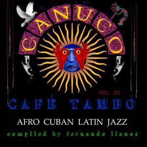 Cafe Tambo vol. 20 - Afro Cuban Lain Jazz by Llanos Colon