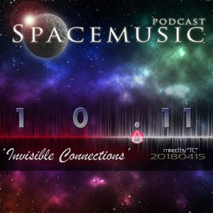 Spacemusic 10.11 Invisible Connections