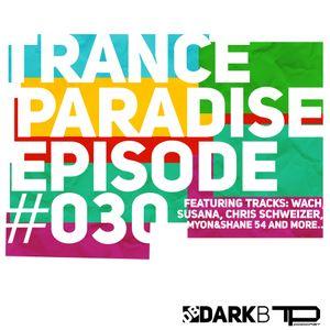 Trance Paradise Episode #030 (20-05-12)