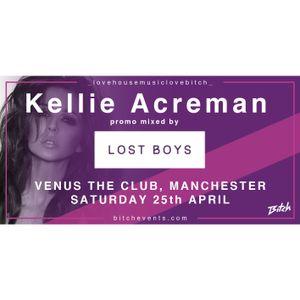 Lost Boys - Bitch Promo Mix - Kellie Acreman - 25 April 2015