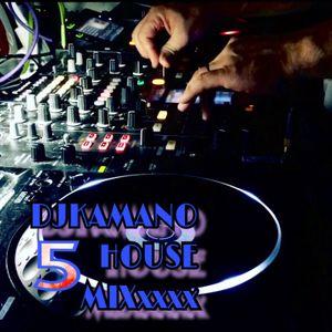 DJ KAMANO HOUSE MIXxxxx