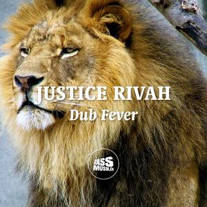 JUSTICE RIVAH - Dub Fever