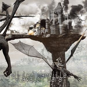 DJ Led Manville - Avalon Wars (2009)