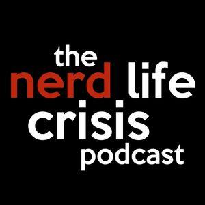 Nerdlife Crisis #61