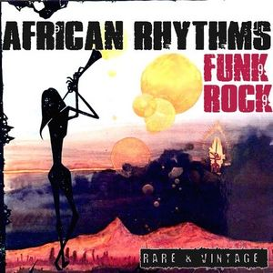 Rare & Vintage African Rhythm - Funk & Rock