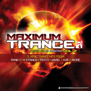 Maximum Trance 2 [2007] mixed by Dj Mantra
