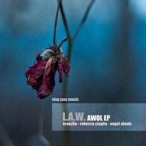 L.A.W. Slap Jaxx 'AWOL' Promo Mix
