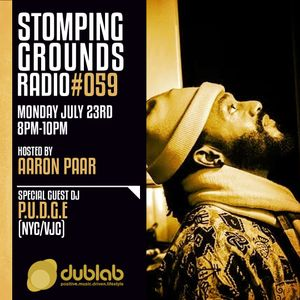 Stomping Grounds Episode 059 w/special guest P.U.D.G.E - 7/23/2018