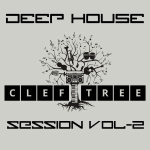 DEEP HOUSE SESSION VOL-2 CLEF TREE