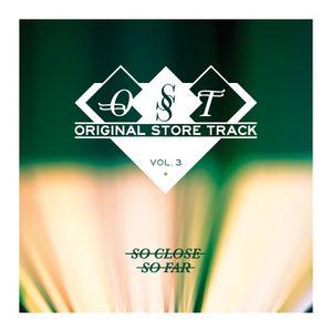 So Close So Far - Antony Morato OST Vol.3 - April 2012