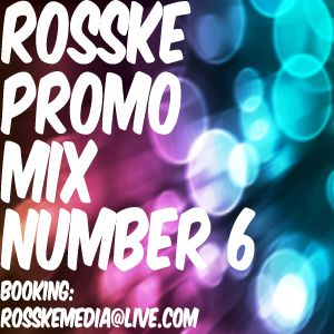 ROSSKE PROMO MIX NUMBER 6