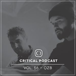 Critical Podcast Vol.56 - Hosted by QZB