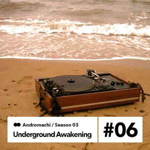 Underground Awakening#3.6 9.12.2014